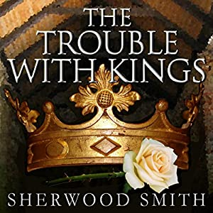 The Trouble with Kings Audiobook