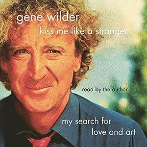 Kiss Me Like a Stranger Audiobook