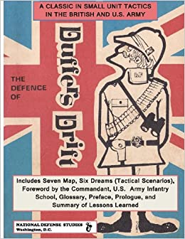 the defence of duffers drift The defense of duffer s drift illustrated  in this tactical primer based on the military classic the defence of duffer's drift,.