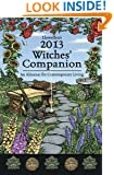 Llewellyn's 2013 Witches' Companion: An Almanac for Contemporary Living (Annuals - Witches' Companion)