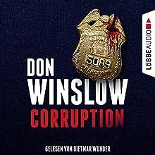 Corruption Hörbuch von Don Winslow Gesprochen von: Dietmar Wunder
