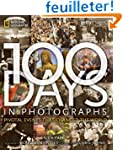 100 Days in Photographs: Pivotal Even...