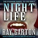 Night Life (       UNABRIDGED) by Ray Garton Narrated by Mark Douglas Nelson