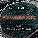 Metamorphosis Audiobook by Franz Kafka Narrated by Monroe Clark McBride