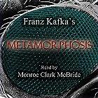 Metamorphosis Hörbuch von Franz Kafka Gesprochen von: Monroe Clark McBride