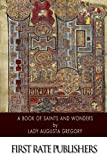 img - for A Book of Saints and Wonders book / textbook / text book