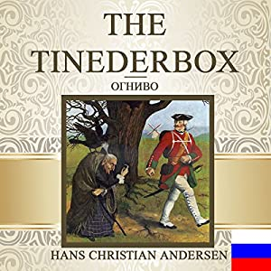 The Tinderbox [Russian Edition] Audiobook