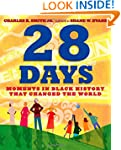28 Days: Moments in Black History tha...