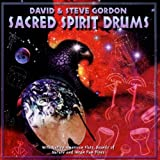Sacred Spirit Drumsby David & Steve Gordon