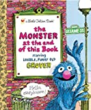 The Monster at the End of This Book (Sesame Street) (Little Golden Book) (0307010856) by Stone, Jon