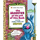 The Monster at the End of This Book (Sesame Street)by Jon Stone