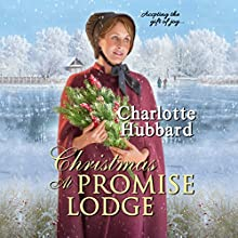 Christmas at Promise Lodge Audiobook by Charlotte Hubbard Narrated by Susan Boyce