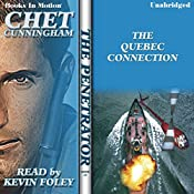 The Quebec Connection: The Penetrator Series, Book 15 | Chet Cunningham
