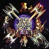 Rock the World by Kick Axe (2006-08-01)