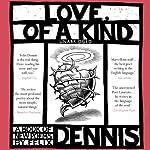 Love, of a Kind | Felix Dennis