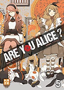 Are you Alice ? Edition simple Tome 5