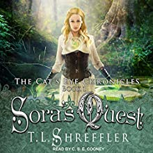 Sora's Quest: Cat's Eye Chronicles Series, Book 1 Audiobook by T. L. Shreffler Narrated by C.S.E. Cooney
