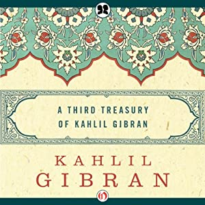Third Treasury of Kahlil Gibran Hörbuch
