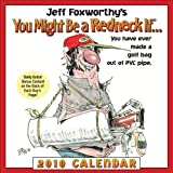 Jeff Foxworthy's You Might Be a Redneck If...: 2010 Day-to-Day Calendar (0740782967) by Foxworthy, Jeff