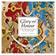Glory and Honour: The Scottish Renaissance