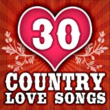 30 Country Love Songs