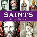 Saints: The Pocket Essential Guide | Giles Morgan