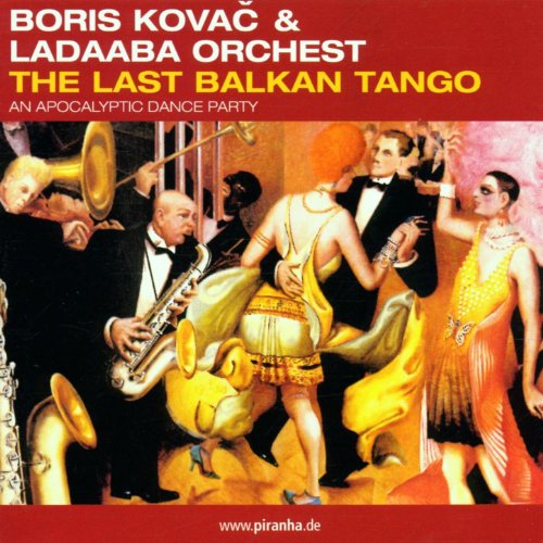 The Last Balkan Tango
