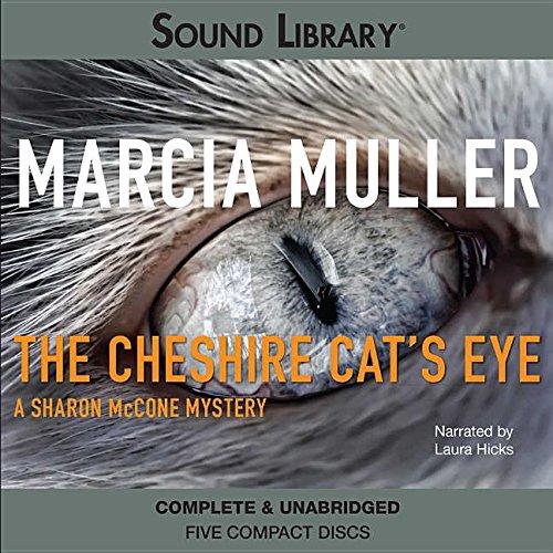 The Cheshire Cat S Eye (Sharon McCone Mystery)
