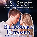 Billionaire Untamed: The Billionaire's Obsession - Tate, Book 7 (       UNABRIDGED) by J. S. Scott Narrated by Elizabeth Powers