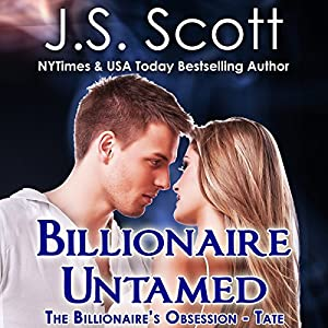 The Billionaire's Obsession - Tate, Book 7 - J. S. Scott