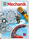 Was ist was, Band 046: Mechanik