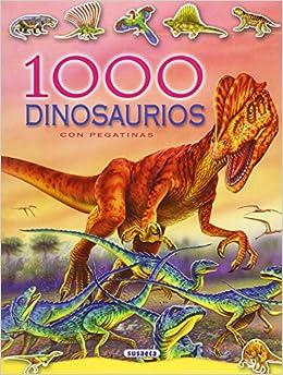 1000 DINOSAURIOS CON PEGATINAS (Spanish) Perfect Paperback – July 1