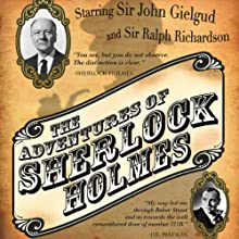 The Adventures of Sherlock Holmes  by Arthur Conan Doyle Narrated by Sir John Gielgud, Orson Welles