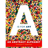 A Is for Art ~ Stephen Johnson