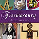 Freemasonry: The Pocket Essential Guide (       UNABRIDGED) by Giles Morgan Narrated by Jake Opie