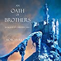 An Oath of Brothers: The Sorcerer's Ring, Book 14 Audiobook by Morgan Rice Narrated by Wayne Farrell