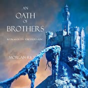 An Oath of Brothers: The Sorcerer's Ring, Book 14 | Morgan Rice