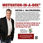 Motivation-in-a-Box®: Everything You Need to Help You or Someone You Love Get Motivated and Change Your Life! | Kevin L. McCrudden