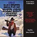 Hard Winter at Broken Arrow Crossing: The Legend of Stuart Brannon #1 Audiobook by Stephen Bly Narrated by Jerry Sciarrio