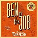 Ben on the Job Audiobook by J. Jefferson Farjeon Narrated by David John