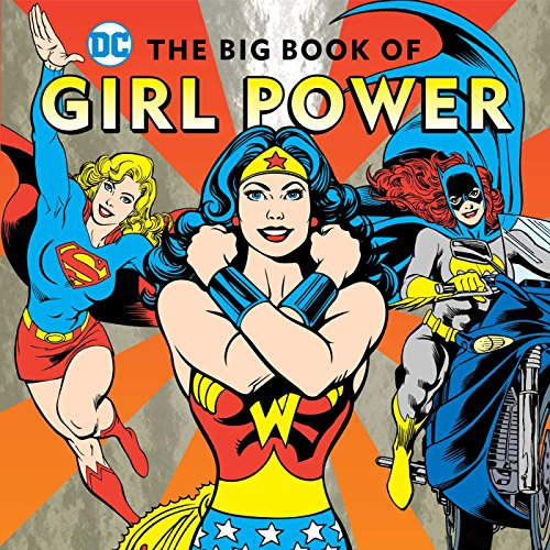 The Big Book of Girl Power (DC Super Heroes) (Power Girl Comics compare prices)