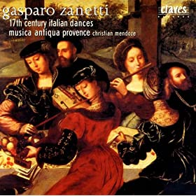 Gasparo Zanetti: 17th Century Italian Dances