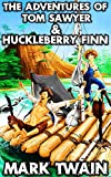Image of The Adventures Of Tom Sawyer & Huckleberry Finn: By Mark Twain(Illustrated and Unabridged)