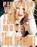 img - for Pictures We Take for Money: By Jack Pierson Studios book / textbook / text book