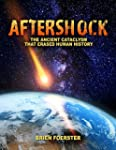 Aftershock: The Ancient Cataclysm Tha...