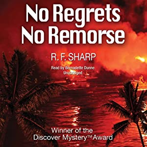 No Regrets, No Remorse: A Sydney Simone Mystery | [R. F. Sharp]