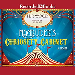 Magruder's Curiosity Cabinet Audiobook