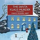 The Santa Klaus Murder (       ungekürzt) von Mavis Doriel Hay Gesprochen von: Gordon Griffin, Anne Dover