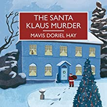 The Santa Klaus Murder (       UNABRIDGED) by Mavis Doriel Hay Narrated by Gordon Griffin, Anne Dover