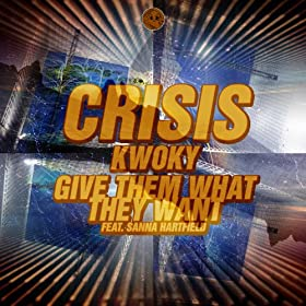 Kwoky / Give Them What They Want EP